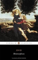 The Metamorphoses : Penguin Classics - Ovid