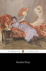Decadent Poetry : Penguin Classics - John Davidson