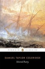 Selected Poetry : Penguin Classics -  Samuel Taylor Coleridge