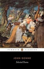 Selected Poems : Penguin Classics -  John Donne