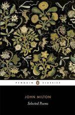 Selected Poems : Penguin Classics -  John Milton