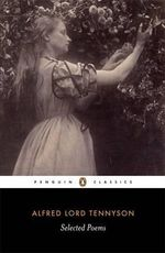 Selected Poems : Penguin Classics - Alfred Lord Tennyson
