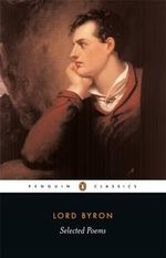 Selected Poems       : Penguin Classics - Lord Byron