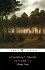 Selected Poetry - Johann Wolfgang von Goethe