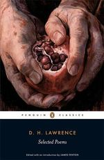 Selected Poems : Penguin Classics - D. H. Lawrence