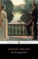 Can You Forgive Her? - Anthony Trollope