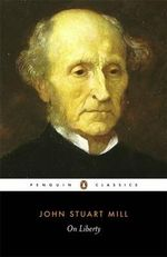 On Liberty : Classics Ser. - John Stuart Mill