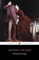 Framley Parsonage - Anthony Trollope