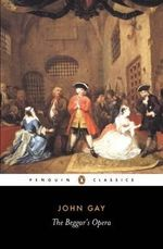 The Beggar's Opera : Penguin Classics - John Gay