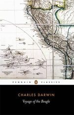 The Voyage of the Beagle  : Penguin Classics - Charles Darwin