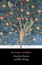 News from Nowhere and Other Writings -  William Morris