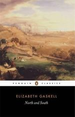 North and South : Penguin Classics - Elizabeth Gaskell