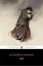Ruth : Penguin Classics - Elizabeth Gaskell