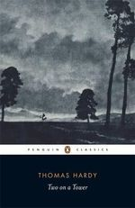 Two on a Tower : Penguin Classics - Thomas Hardy