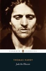 Jude the Obscure : Penguin Classics - Thomas Hardy