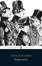 Dombey and Son : Penguin Classics - Charles Dickens