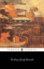 The Diary of Lady Murasaki  : Penguin Classics - Murasaki Shikibu