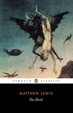 The Monk  : Penguin Classics - Matthew Lewis