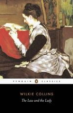The Law and the Lady : Penguin Classics - Wilkie Collins