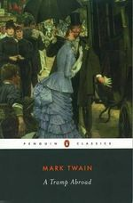 A Tramp Abroad  - Mark Twain