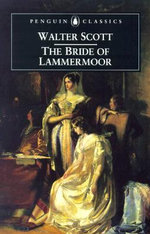 Bride of Lammermoor : Penguin Classics - Sir Walter Scott