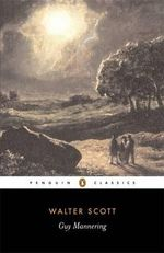 Guy Mannering : Penguin Classics - Sir Walter Scott