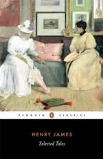 Selected Tales - Henry James