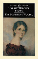 The Minister's Wooing - Harriet Beecher Stowe