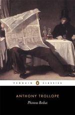 Phineas Redux : Penguin Classics - Anthony Trollope