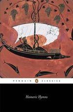 The Homeric Hymns : Penguin Classics -  Jules Cashford