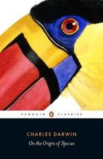 On the Origin of Species : Penguin Classics -  Charles Darwin