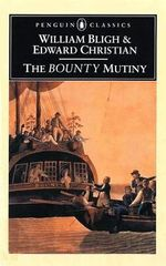 The Bounty Mutiny : Penguin Classics - William Bligh