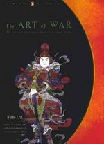 The Art of War : Penguin Classics Deluxe Edition - Sun Tzu