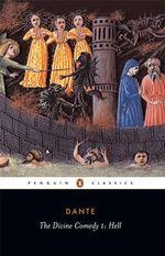 Hell : The Divine Comedy Series : Volume 1 - Dante Alighieri