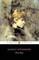 Three Plays - August Strindberg