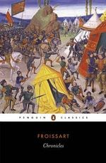 Chronicles : Penguin Classics - Jean Froissart