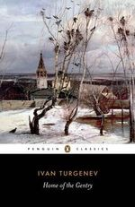Home of the Gentry - Ivan Turgenev