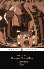 Theogony and Works and Days: Elegies : Penguin Classics - Hesiod