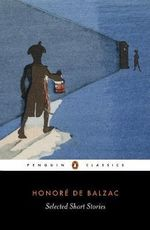Selected Short Stories : Penguin Classics - Honore de Balzac