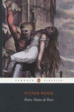 Notre-dame de Paris : Penguin Classics - Victor Hugo
