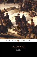 On War - Clausewitz Carl Von
