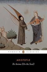 De Anima (On the Soul) : Penguin Classics - Aristotle