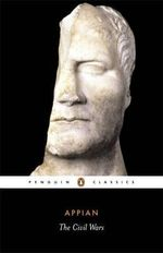 The Civil Wars : Penguin Classics - Appian