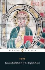 Ecclesiastical History of the English People - Bede