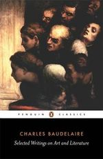 Selected Writings on Art and Literature - Charles Baudelaire