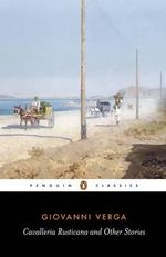 Cavalleria Rusticana and Other Stories : Penguin Classics - Giovanni Verga