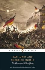 The Communist Manifesto : Penguin Classics - Karl Marx
