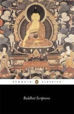 Buddhist Scriptures : Penguin Classics - Edward Conze