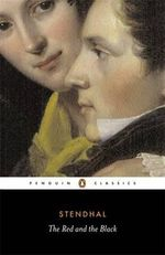 The Red and the Black  : Penguin Classics - Stendhal