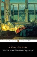 Ward No. 6 and Other Stories, 1892-1895 : Penguin Classics - Anton Chekhov
